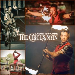 The Circus Man Jason D'Vaude